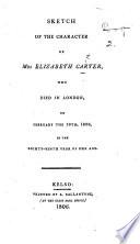 Sketch of the Character of Mrs. Elizabeth Carter, etc