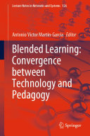 Blended Learning  Convergence between Technology and Pedagogy