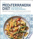 The Mediterranean Diet Cookbook for Beginners