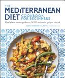 The Mediterranean Diet Cookbook for Beginners Book