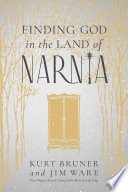 Finding God in the Land of Narnia