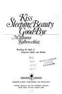 Kiss Sleeping Beauty Good bye
