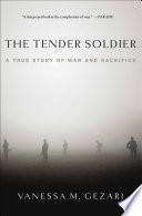 The Tender Soldier Book PDF