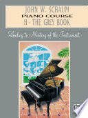 John W  Schaum Piano Course  H   The Grey Book