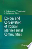 Ecology and Conservation of Tropical Marine Faunal Communities Book