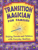 Transition Magician for Families