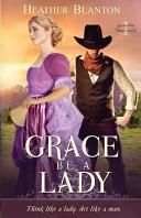 Grace Be a Lady