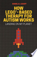 How Lego Based Therapy For Autism Works