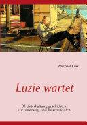 Luzie Wartet