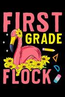 First Grade Flock