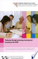 Pathways Through Assessing Learning And Teaching In The Cefr
