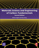 Materials Science and Engineering of Carbon  Fundamentals