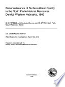 Reconnaissance Of Surface Water Quality In The North Platte Natural Resources District Western Nebraska 1993 Book