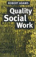 Quality Social Work