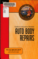 Guide to Insurance Related Auto Body Repairs