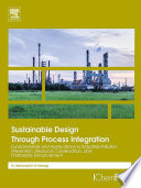 Sustainable Design Through Process Integration Book PDF