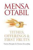 Tithes  Offerings   First Fruits