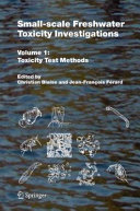 Small scale Freshwater Toxicity Investigations