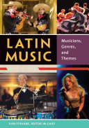 Pdf Latin Music: Musicians, Genres, and Themes [2 volumes] Telecharger