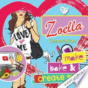 The Zoella Generation: Make, Bake & Create a Girl's Essential DIY Lifestyle Book. Ideas for Creating Everything from Blueberry Bath Bombs to