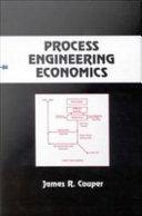 Process Engineering Economics