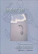 Barefoot Zen