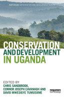 Pdf Conservation and Development in Uganda