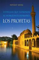 Estrellas Que Iluminan El Horizonte Humano: Los Profetas