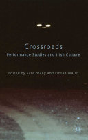 Pdf Crossroads: Performance Studies and Irish Culture