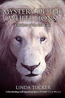 The Mystery of the White Lions