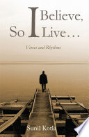 I Believe  So I Live