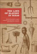The Laws of Slavery in Texas [Pdf/ePub] eBook