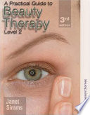 """A Practical Guide to Beauty Therapy for NVQ Level 2"" by Janet Simms"