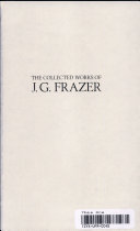 The Collected Works of J.G. Frazer