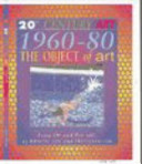 1960 80  the Object of Art Book PDF