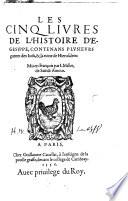 Les V Livres de l' Histoire d'Egesippe, contenans plusieurs guerres des Juifs