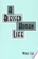 A Blessed Human Life