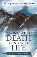 Living with Death  Dying with Life