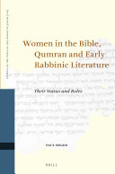Pdf Women in the Bible, Qumran and Early Rabbinic Literature