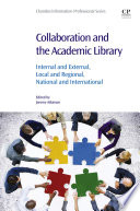 Collaboration And The Academic Library Book PDF