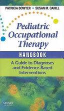 Pediatric Occupational Therapy Handbook