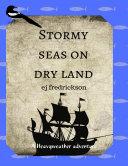 Stormy Seas On Dry Land Pdf