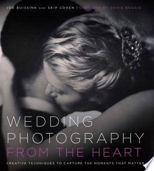 Download Wedding Photography from the Heart online Books - godinez books
