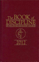 The Book of Discipline of The United Methodist Church 2012 Book