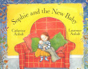 Sophie and the New Baby Book