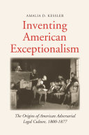 Inventing American Exceptionalism