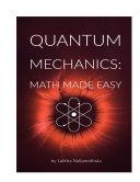 Quantum Mechanics   Math Made Easy
