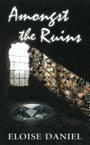 Amongst the Ruins ebook