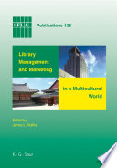 Library Management and Marketing in a Multicultural World Book