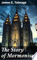 The Story of Mormonism Book PDF